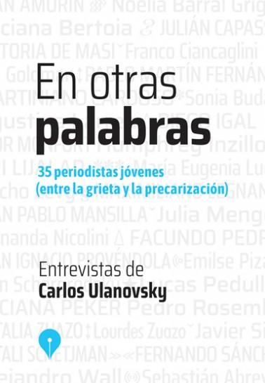 En Otras Palabras , entrevistas de Carlos Ulanovsky