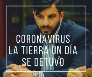 EL DÍA QUE LA TIERRA SE DETUVO #Coronavirus