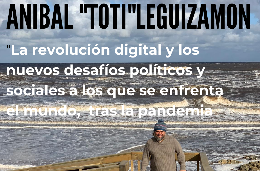 """Conversación con Aníbal """"Toti"""" Leguizamón"""